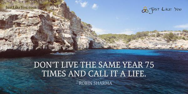 dont-live-the-same-year-75-times-and-call-it-a-life